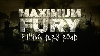 Безумный Макс: Дорога ярости. О фильме. 1. Maximum Fury. Filming Fury Road