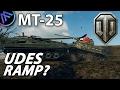 ^^  MT-25 UDES RAMP? (World of Tanks Gameplay.)