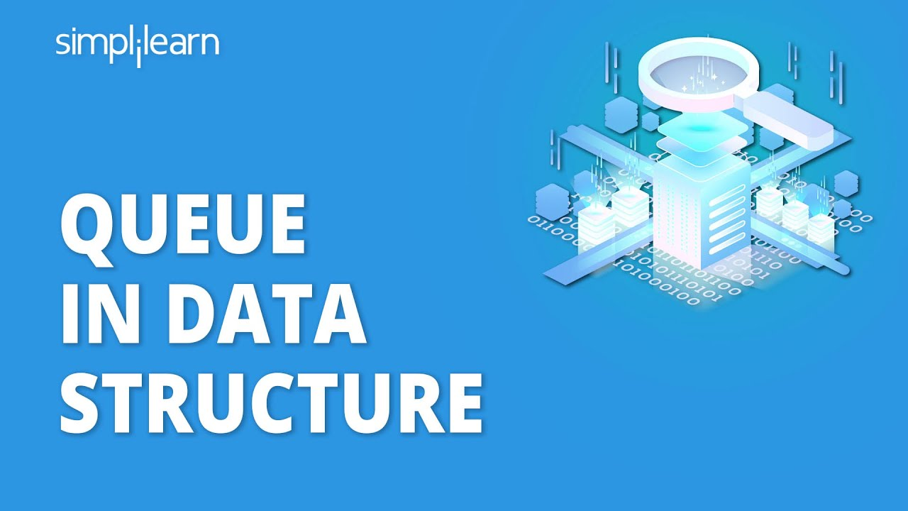 Queue In Data Structure   Introduction To Queue With Example   Data Structures Tutorial