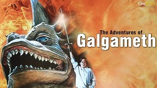 The Adventures of Galgameth | Full Movie