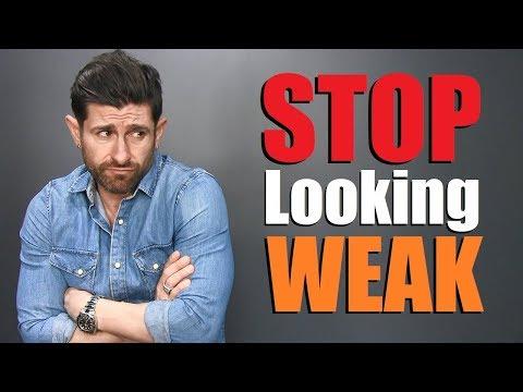 7 Things That Make Men Look WEAK!