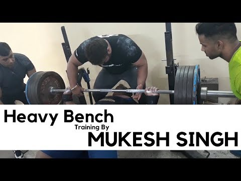 Heavy Bench Training By Mukesh Singh