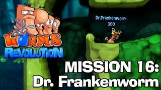 Worms Revolution: Mission 16 - Dr. Frankenworm (Campaign Walkthrough)