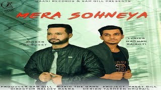 MERA SOHNEYA ● GURJEET ● Official Video HD ● New Punjabi Song 2018 ● HAAਣੀ Records