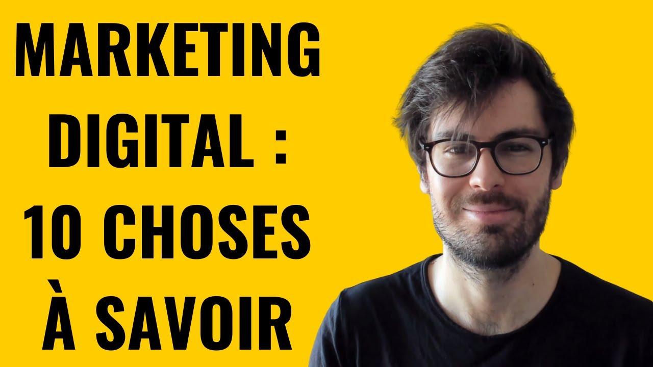 Marketing Digital (2020) - 10 Choses à savoir