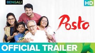 Posto Trailer | Bengali Movie 2017 | Nandita Roy, Shiboprosad Mukherjee & Soumitra Chatterjee