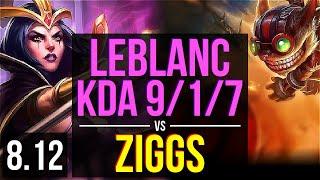 LEBLANC vs ZIGGS (MID) ~ KDA 9/1/7, Legendary ~ Korea Challenger ~ Patch 8.12