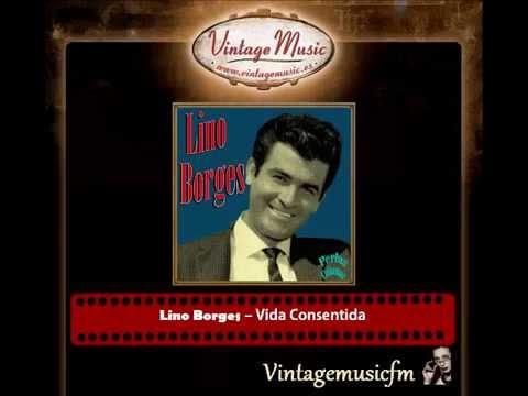 Lino Borges – Vida Consentida (Perlas Cubanas)