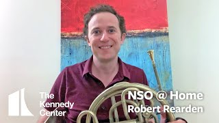 NSO @ Home: Robert Rearden, NSO French Horn | Concerto No. 2 by R. Strauss