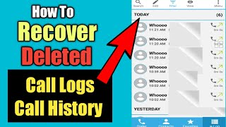 How To Recover Your Deleted Call History | Call Logs Recovery