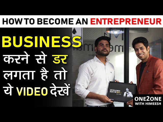 How to Start a Business |  One 2 One Motivation with Him eesh Madaan