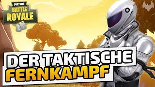Der taktische Fernkampf - ♠ Fortnite Battle Royale ♠ - Deutsch German - Dhalucard