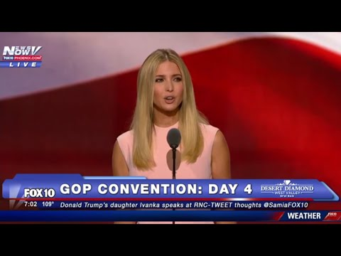 FULL VIDEO: Ivanka Trump Delivers IMPRESSIVE SPEECH at 2016 GOP Convention, Introduces Father Donald