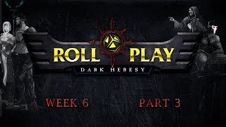RollPlay Dark Heresy: Week 6, Part 3 - Warhammer 40K Campaign