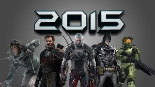 TOP 15 Upcoming/Most Wanted Video Games 2015