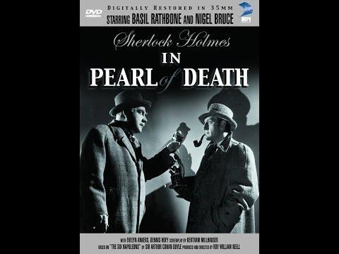 Sherlock Holmes -  Pearl of Death (1944) Stars: Basil Rathbone, Nigel Bruce