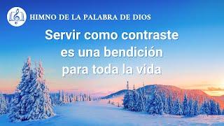 Himno cristiano | Servir como contraste es una bendición para toda la vida