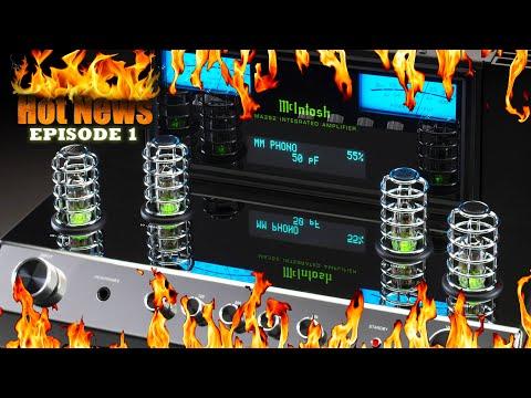 HOT HIFI & AV NEWS EPISODE 1 NEW McIntosh Amplifier Chord Mojo Martin Logan Motion NEW Dirac Live