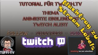 letzten Follower als Text anzeigen Stream Labels / Twitch Alerts [GER 1080] 2015