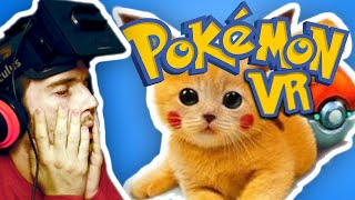 POKÉMON VR // MY CHILDHOOD DREAM COMES TRUE!