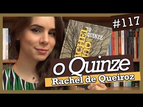 O QUINZE, DE RACHEL DE QUEIROZ (#117)