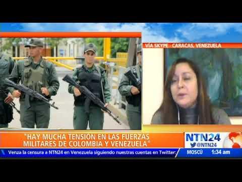 """""""Estamos en una situación muy tensa entre las fuerzas armadas de Colombia y Venezuela"""""""