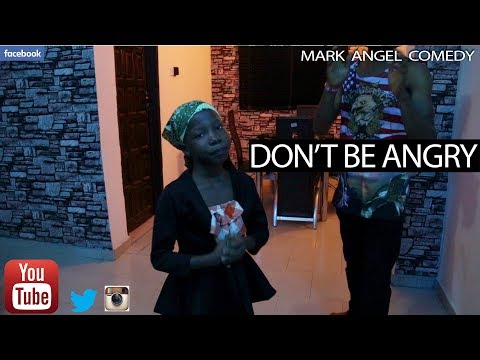 Comedy: Mark Angel - Don't Be Angry - Download