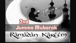 Ramzan ka dusra Jumma Mubarak status 💞💞💓 heart touching beautiful status 💕💓💓💕