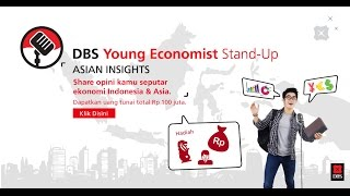 Video Tutorial - DBS Young Economist Stand-Up