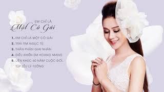 Album Em Chỉ Là Một Cô Gái   Princess Lâm Chi Khanh
