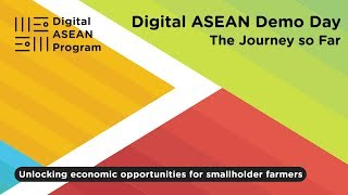 Digital ASEAN Demo Day - Journey So Far