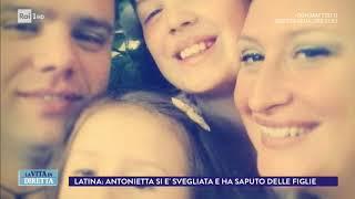 Latina: lo psicologo dice ad Antonietta che le figlie sono morte - La Vita in Diretta 08/03/2018