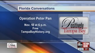 """Positively Tampa Bay: Operation """"Pedro Pan"""""""