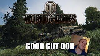 World of Tanks - Good Guy Don