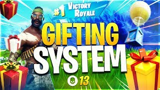 The Gifting System In Fornite (Full Fortnite BR Victory Royale 13k)