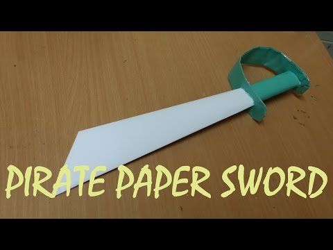How To Make A Pirate Sword Out Of Paper - Mini Weapon (crazyPT's Design)