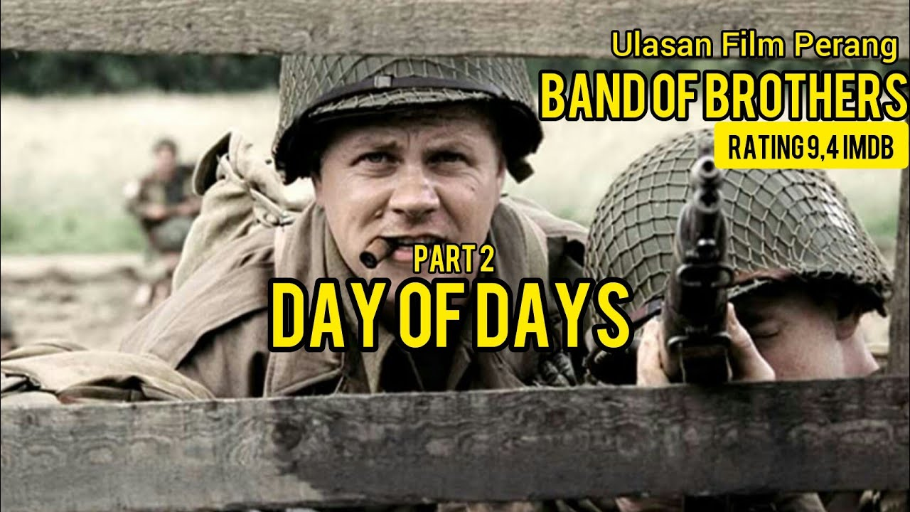 Download BAND OF BROTHERS PART 2 DAY OF DAYS FULL