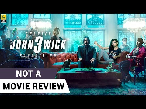 john-wick-3:-parabellum-|-not-a-movie-review-|-keanu-reeves-|-halle-berry-|-sucharita-tyagi