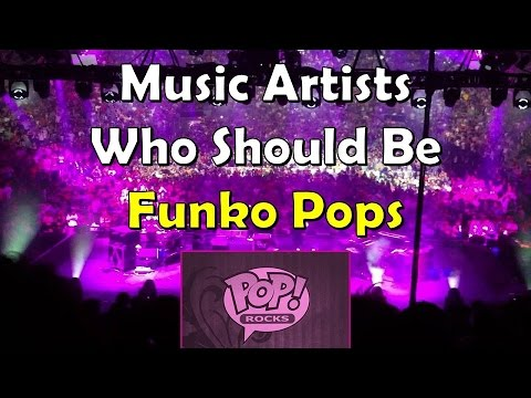 Music Artists Who Should Be Funko Pops