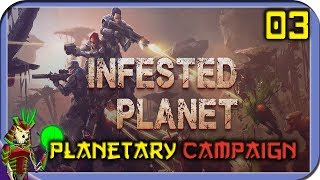 INFESTED PLANET | Planetary Campaign | 3 | Top Down Sci-FI RTS Game