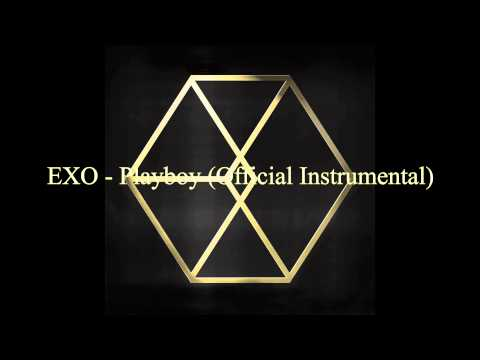 [Official Instrumental] EXO - Playboy (Everysing Version)