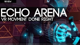 ECHO ARENA REVIEW -  The Good The Bad & Why You Should Play It Now