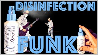 DISINFECTION FUNK - Funky beats created with corona mask and disinfectant. Garnished with spicy bass