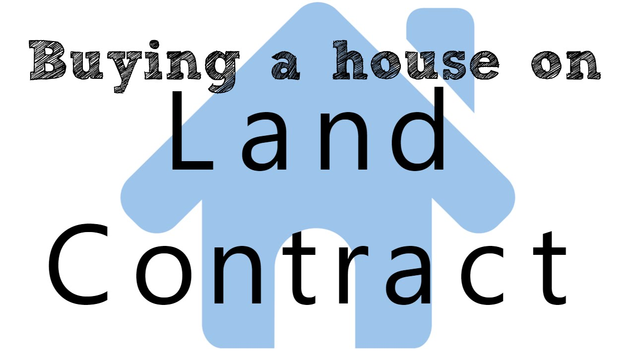 What does a land contract look like?