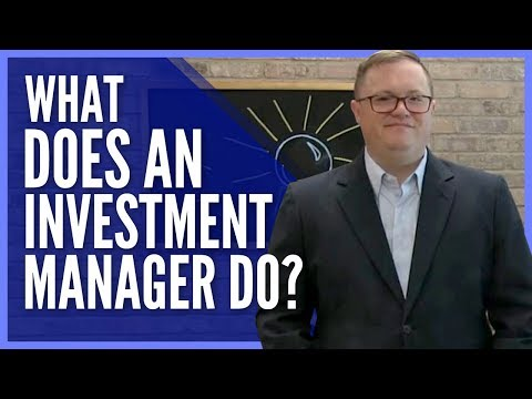 What does and investment manager do?