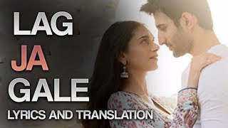 LAG JA GALE - BHOOMI - RAHAT FATEH ALI KHAN - FULL AUDIO AND LYRICS AND TRANSLATION