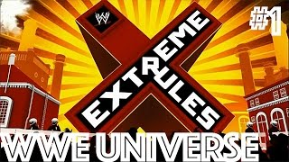 "WWE 2k15 Universe #1 ""Extreme Rules PPV"""