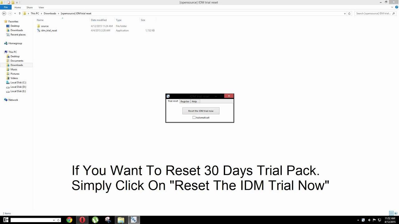 Idm trial reset open source