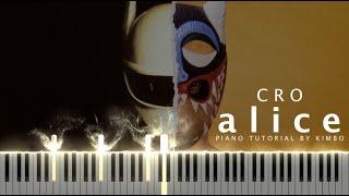 Cro - alice (Piano Tutorial + Noten)