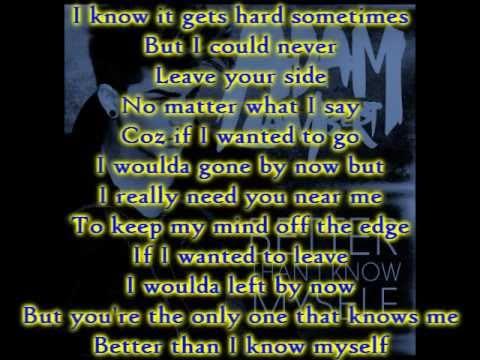 Adam Lambert - Better Than I Know Myself lyrics mp3